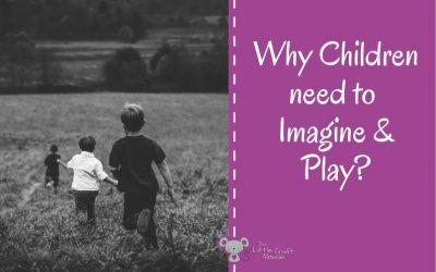 Children Imagine and Play
