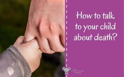 How to talk to your child about death?