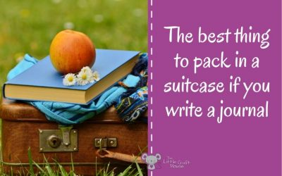 The best thing to pack in a suitcase if you write a journal
