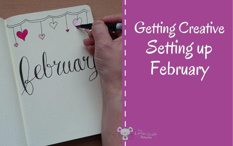 Setting up February