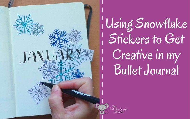 Using Snowflake Stickers to Get Creative in my Bullet Journal