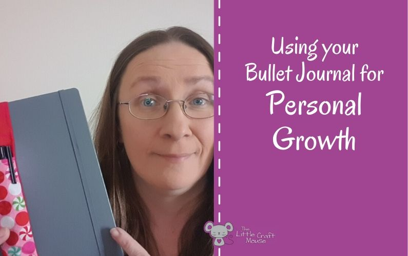 Using your Bullet Journal for Personal Growth